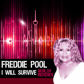I WILL SURVIVE – BERLIN REMIXES
